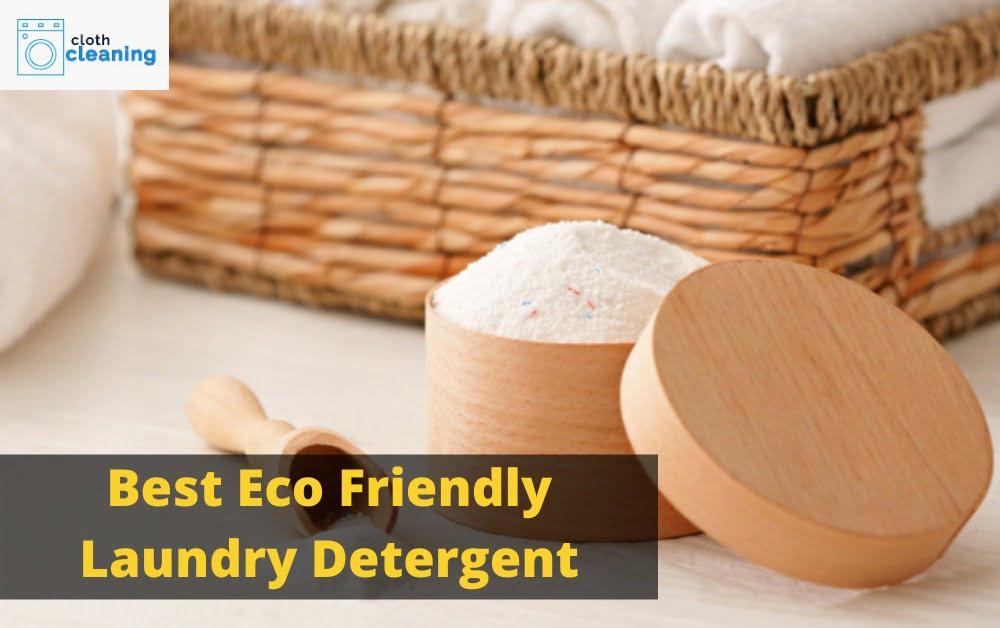 best eco friendly laundry detergent